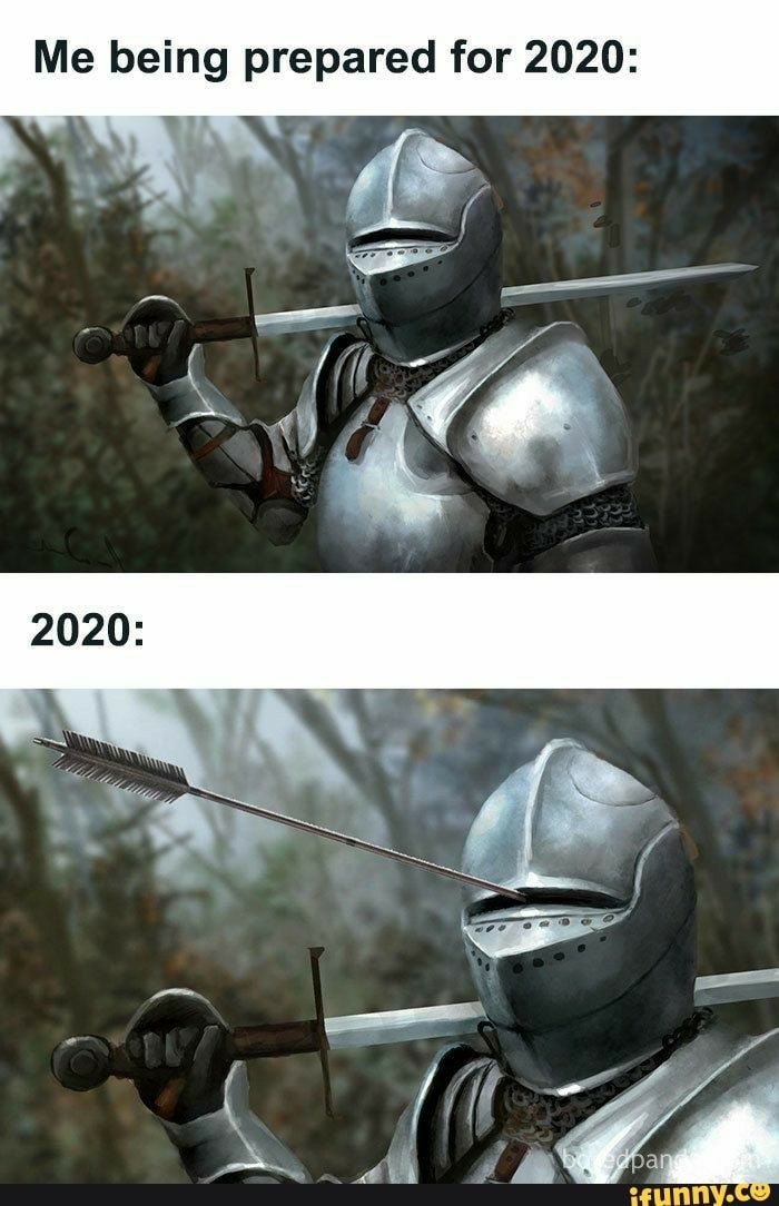 Me Being Prepared For 2020 Ifunny Really Funny Memes Funny Memes Funny Pictures