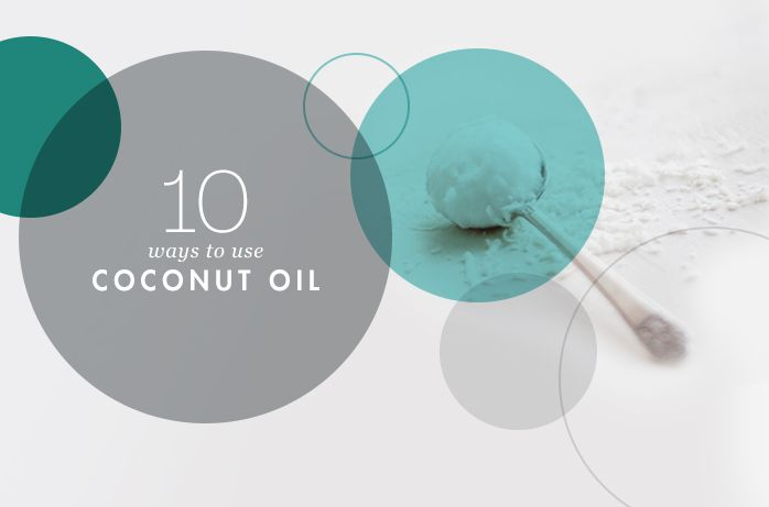 Bookmark THIS! 10 ways to use coconut oil.