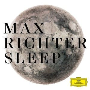 Max Richter - Artist Page on Deutsche Grammophon - an 8 hour lullaby - premiers in Berlin on Sept 4 - seats and programmes will be replaced with beds.