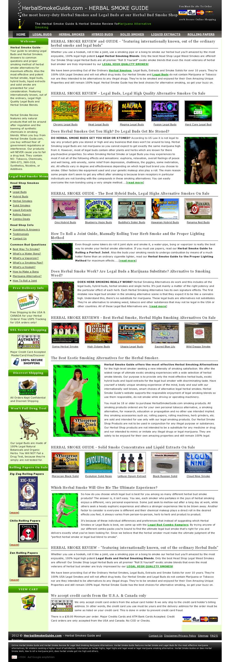 """Website 'http://www.herbalsmokeguide.com/' - Whether you use a hookah, roll it like a joint, use a smoking pipe or a bong to smoke our herbal bud you'll amazed by the most enjoyable, 100% legal high potent Legal Herbal Smoking Blends. Only the best Head Shop Legal Weed Smokes are offered! Our Smoke Shop Legal Herbal Buds are all premier """"Roll It Yourself"""" exotic smoke blends that even the most veterans of herbal bud smoker are truly impressed"""