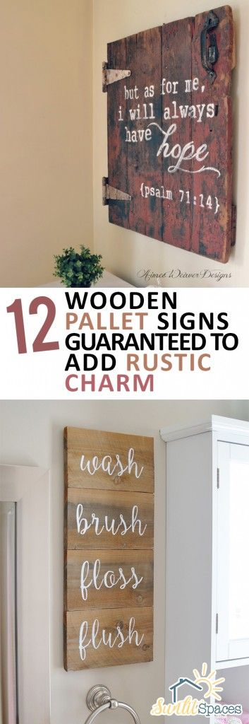 12 Wooden Pallet Signs Guaranteed to Add Rustic Charm -
