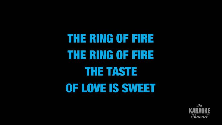 """Ring Of Fire in the Style of """"Johnny Cash"""" karaoke video with lyrics (no..."""
