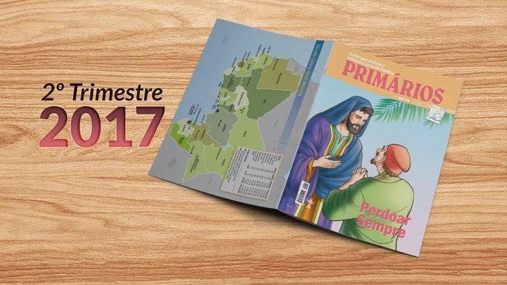 Primários (2ºTrim2017) Auxiliar da Lição da Escola Sabatina - Downloads de Materiais AdventistasDownloads de Materiais Adventistas