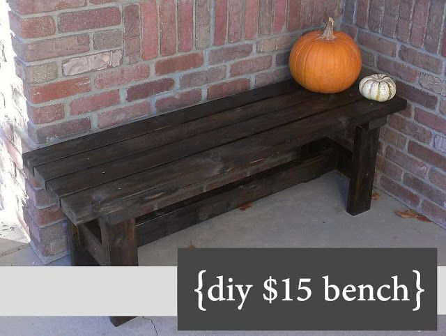 $15 bench DIY .. could be cool to make :) paint it white or turquoise!