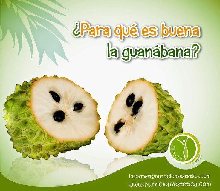 Nutricion Estetica: ¿Para qué es buena la guanábana?