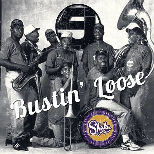 Rebirth Brass band - Bustin' Loose (SLY Festival Edit) by Shaka Loves You on SoundCloud