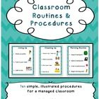 Teach and practice these classroom procedures until they become routines. This is a tried and true approach to a managed, positive classroom. Illustrated!