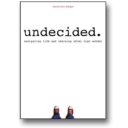 9 best images about Undecided: Navigating Life and Learning After ...