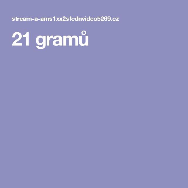 21 gramů