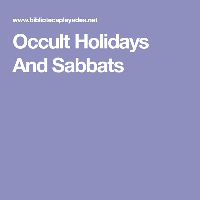 Occult Holidays And Sabbats