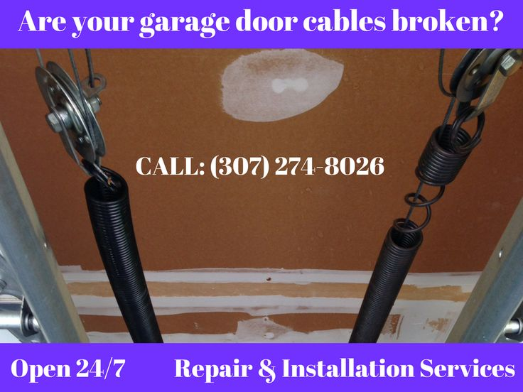 Are Your Garage Door Cables Broken? Garage Door Cable Repair And Replacement  Services In Cheyenne, Wy Open    Repair U0026 Installation Services