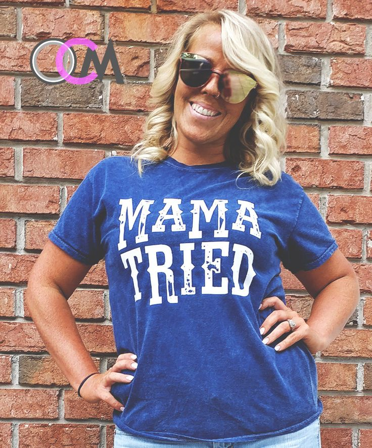 Mama Tried T-Shirt, Mama Tried, Merle Haggard Shirt, Merle Haggard Lyric Shirt, Country Concert Shirt, Country Girl Shirt by 1OneCraftyMomma on Etsy