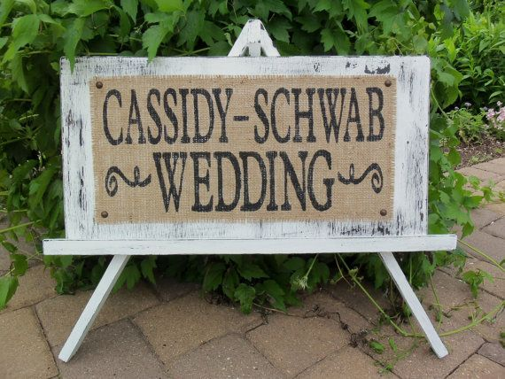 WEDDING SIGN Custom Shabby Cottage With Name Burlap