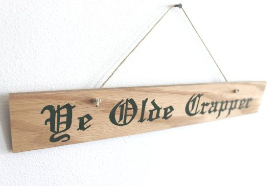 Ye Olde Crapper Wall Hanging - Medieval Toilet Label, Funny Bathroom Sign in Dark Forest Green on Etsy, $10.00