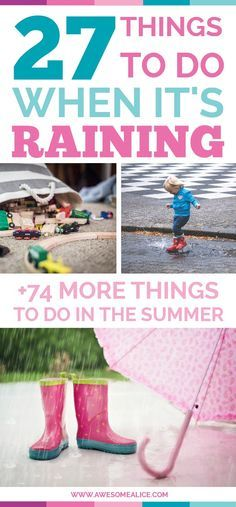 "Here's a list of 27 activities to do when it's raining this summer. Put these 101 activities on your summer bucket list and it will prevent your kids from being bored, and let them create memories that will last all the way to the first day of school when they're asked: ""What did you do this summer?"""