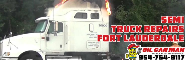 954-764-8117 Fort Lauderdale Semi Truck Repair Open for Business Accounts. Call Dispatch at Oil Can Man Today.  http://oilcanman.com/semi-truck-repair-fort-lauderdale/  #SemiTruckRepairFortLauderdale #FortLauderdaleSemiTruckRepair #SemiRepairFortLauderdale #FortLauderdaleSemiRepair   Oil Can Man 954-764-8117 730 NW 7th St Fort Lauderdale, FL 33311 Repairs@OilCanMan.com www.OilCanMan.com