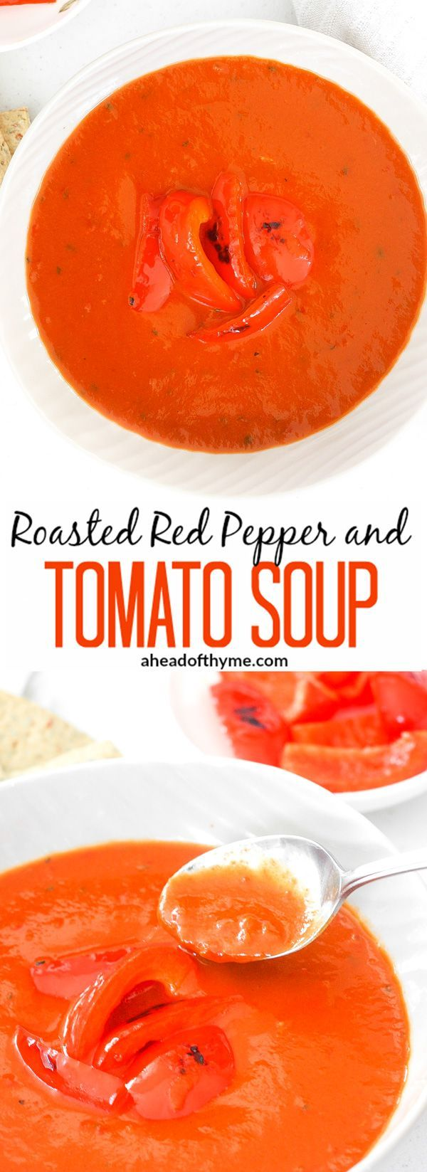 Roasted Red Pepper and Tomato Soup: It's easy to make gourmet soups at home…