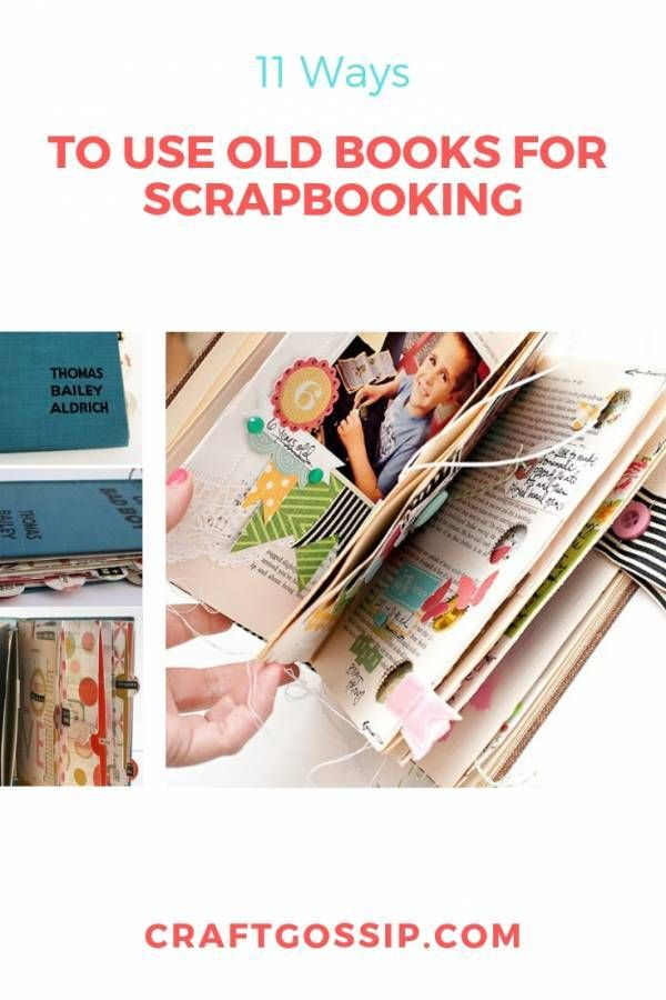 11 Ways To Use Old Books For Scrapbooking Old Books Old Book