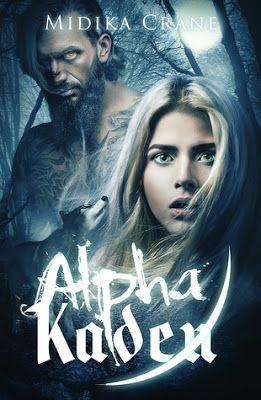 CBY'S Staurday Current Reads - Alpha Kaden: Alpha Series Book 1 by Midika Crane