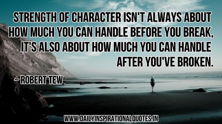 motivational quotes on strength strength of character