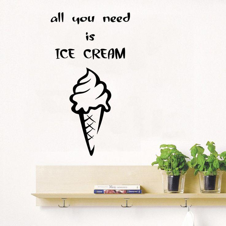 Wall Decals Quote All You Need Is Ice Cream Kitchen Design Vinyl Art Decor kk341