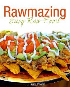 """""""Rawmazing: Easy Raw Food"""" - great and easy raw food recipes."""