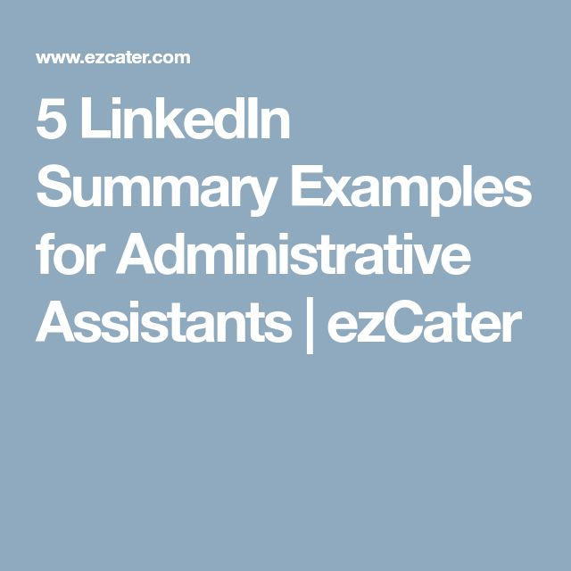 5 LinkedIn Summary Examples for Administrative Assistants | ezCater