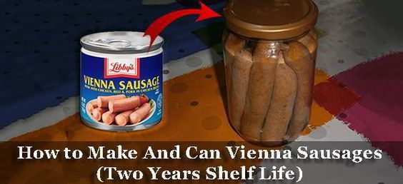 How to Make And Can Vienna Sausage (2 Years Shelf Life)