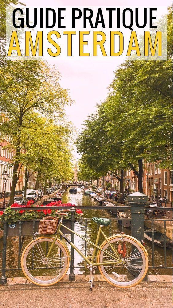 Tout ce qu'il faut savoir pour préparer au mieux ton voyage à Amsterdam