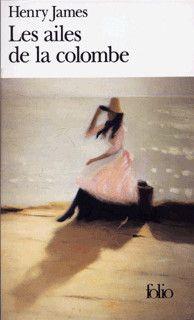 Henry James Les Ailes de la colombe