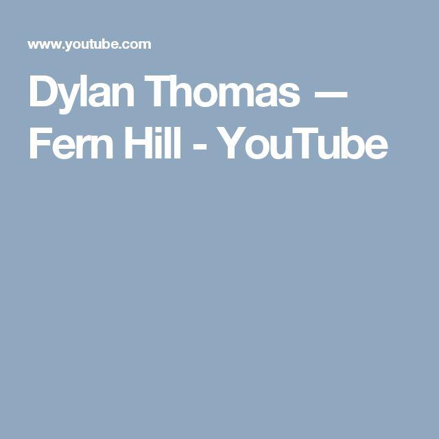 Dylan Thomas — Fern Hill - YouTube