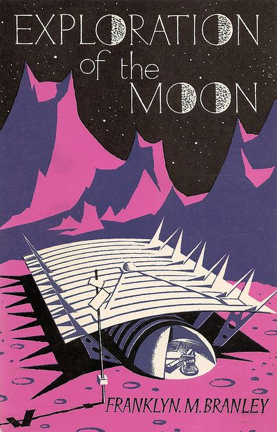 'exploration of the moon' - cover by eric fraser, 1965