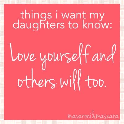 50 things I want my daughters to know