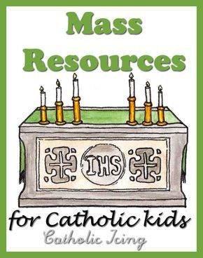 Mass Resources for Catholic Kids- a round up from Catholic Icing