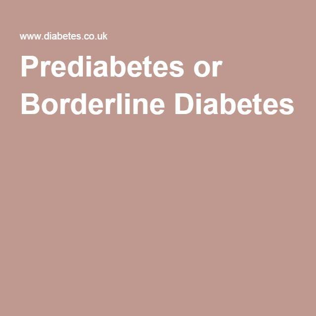 Prediabetes or Borderline Diabetes