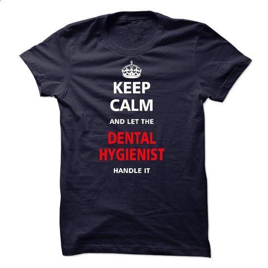 Let the DENTAL HYGIENIST - #vintage t shirts #orange hoodie. GET YOURS => https://www.sunfrog.com/LifeStyle/Let-the-DENTAL-HYGIENIST-21451108-Guys.html?60505