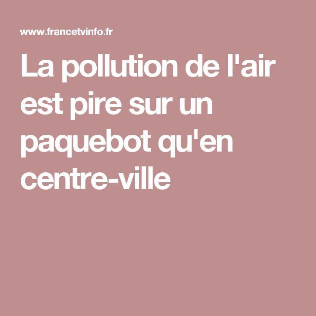 La pollution de l'air est pire sur un paquebot qu'en centre-ville