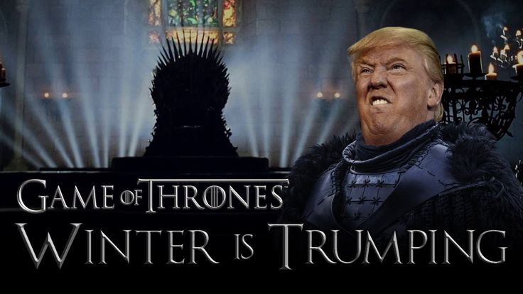 Winter is Trumping #GoT