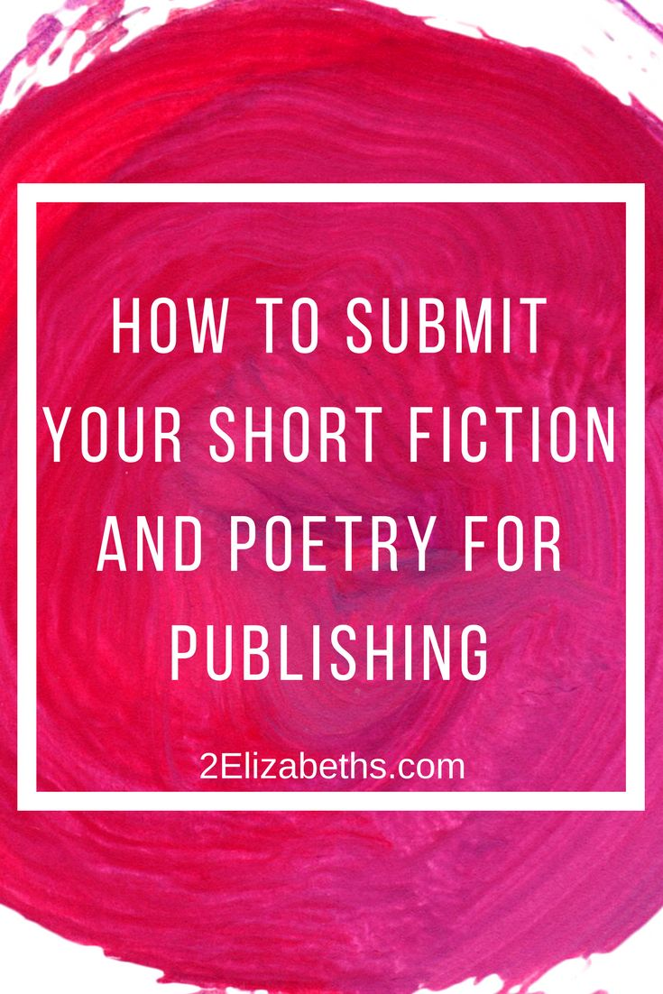 A Beginner's Guide: How to Submit Your Short Fiction & Poetry for Publishing | Click through for details, written by a literary magazine editor!