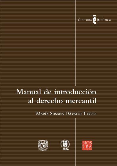 Manual de introducción al derecho mercantil. Colección Cultura Jurídica