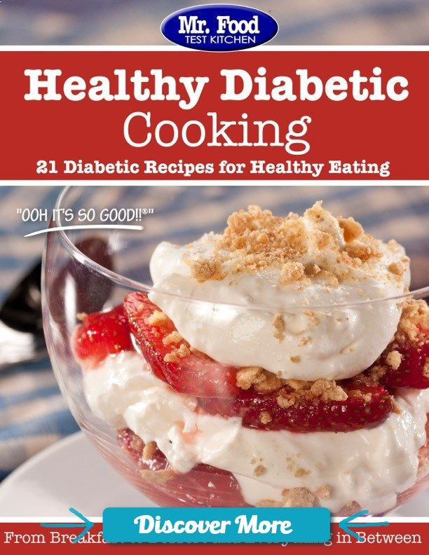 Welcome to the ultimate starter kit for low sugar recipes with our first free eCookbook where well show you some of our favorite diabetic recipes from healthy appetizers to mouth-watering main dishes to tasty, low sugar desserts.