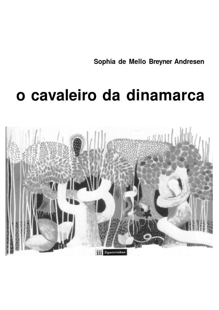 """Sophia de Mello Breyner Andresen, """"O Cavaleiro da Dinamarca"""""""