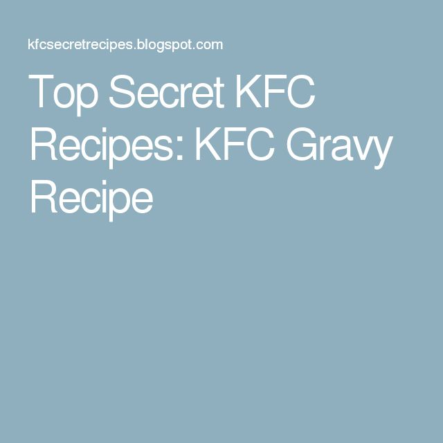 how to make kfc gravy at home