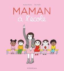 """""""Maman à l'école"""""""