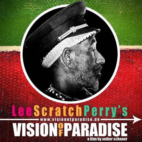 "Lee ""Scratch"" Perry - Vision Of Paradise (Upcoming Movie Release) - Reggaelize it! ---> http://j.mp/SAuCYD"