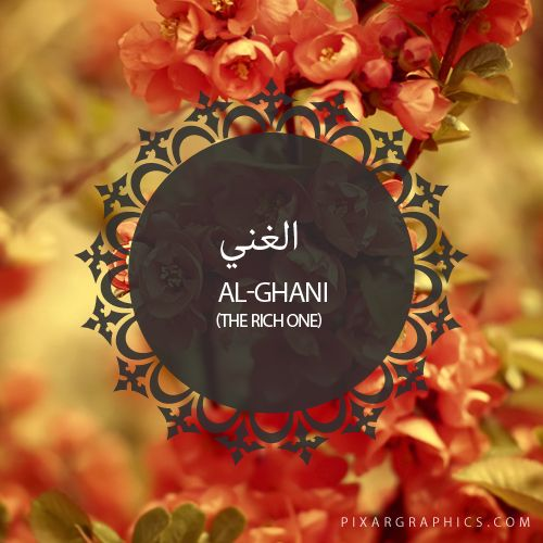 Al-Ghani,The Rich One,Islam,Muslim,99 Names