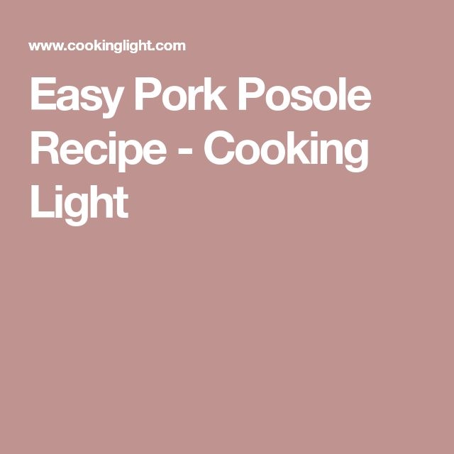 Easy Pork Posole Recipe - Cooking Light
