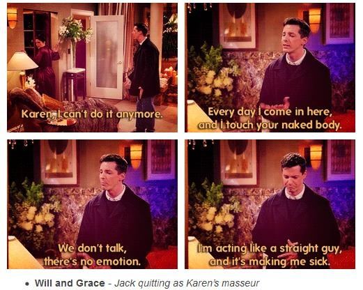 Jack the massage therapist  Will And Grace. 17 Best images about   will and grace   on Pinterest   Reunions