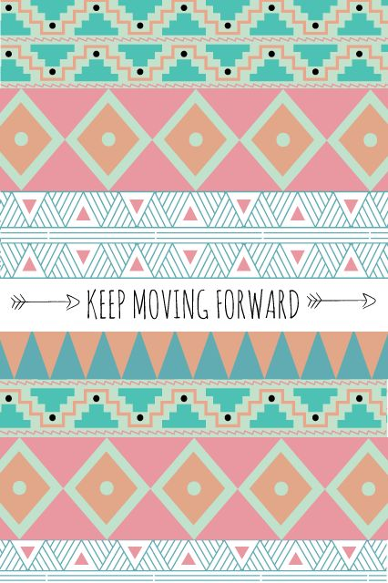 Keep Moving Forward - iPhone Wallpaper - Pinned over 8,000 times!