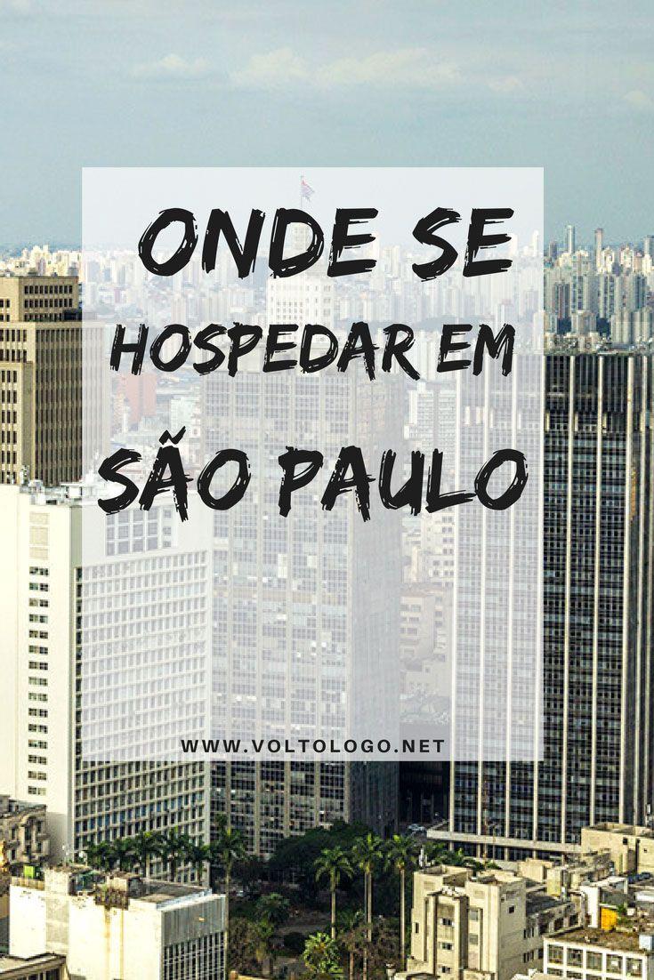 Onde ficar em São Paulo: Dicas de bairros. hostel e hotéis. Descubra as vantagens e desvantagens de cada bairro, além de acomodações com excelente custo-benefício.